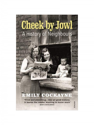 Cheek by Jowl by Emily Cockayne