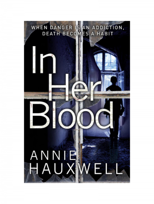 In Her Blood (Catherine Berlin) by Annie Hauxwell