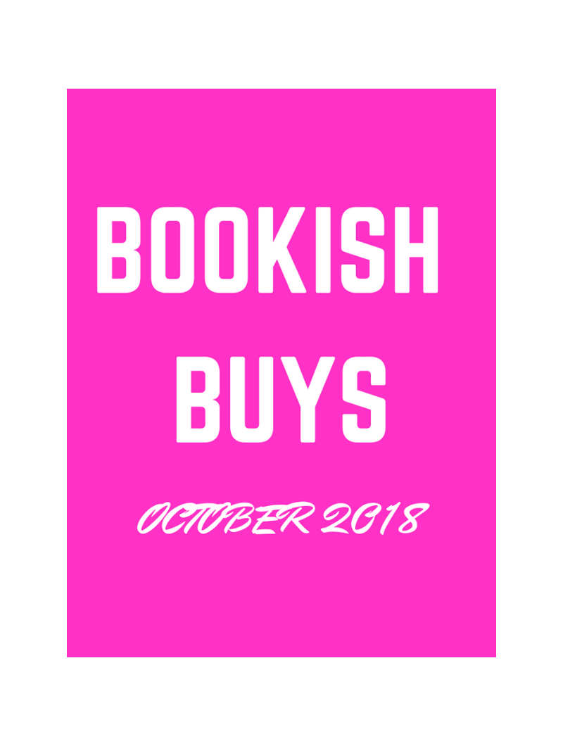 BOOKISH BUYS OCTOBER 2018