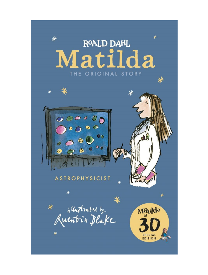Matilda at 30 Astrophysicist