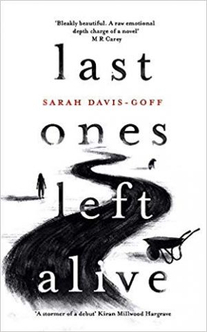 Last Ones Left Alive by Sarah Davis-Goff