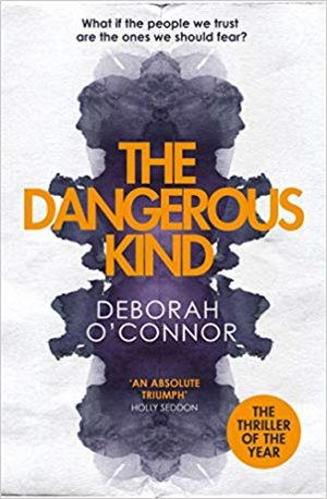 The Dangerous Kind by Deborah O'Conner