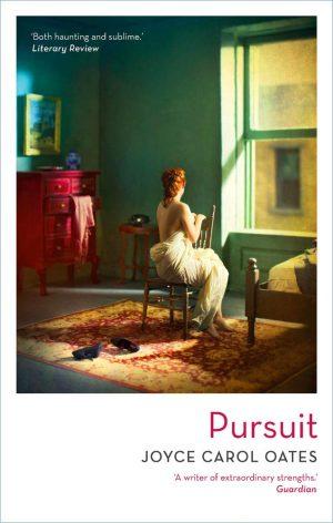 Pursuit by Joyce Carol Oates